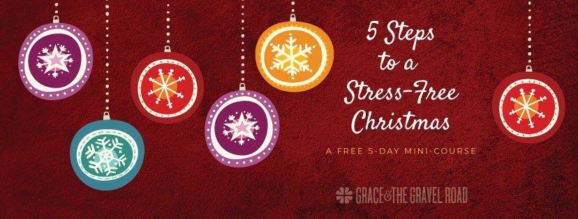 5 Steps to a Stress-Free Christmas