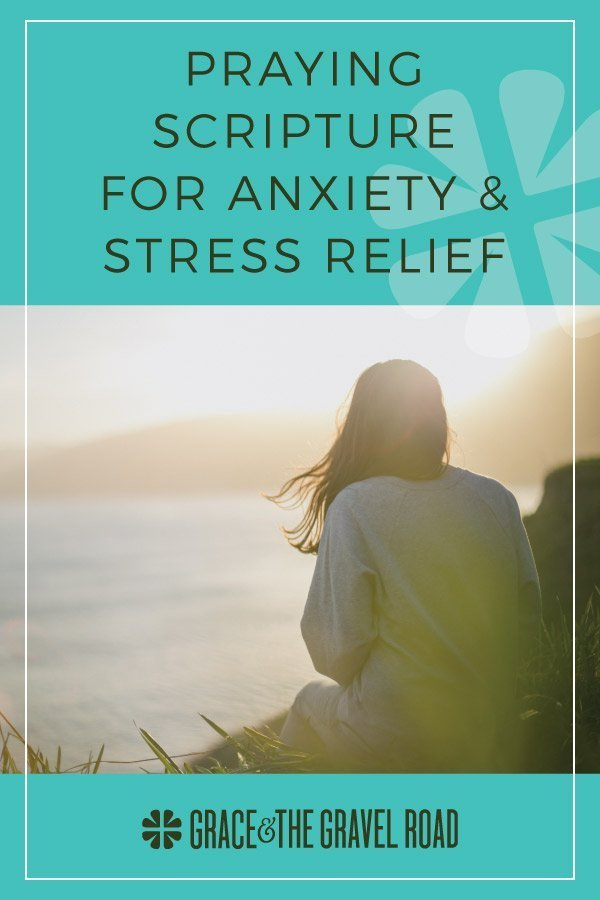 Praying scripture for anxiety and stress relief