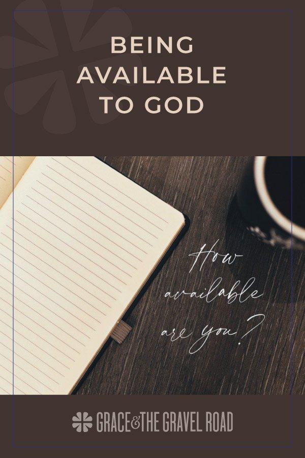 Being Available to God